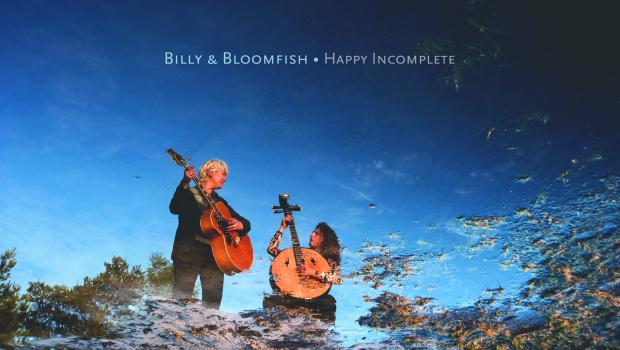 Billy & Bloomfish - Happy incomplete